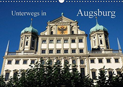 9783664827626: Unterwegs in Augsburg (Wandkalender 2017 DIN A3 quer): Rundgang durch das historische und moderne Augsburg (Monatskalender, 14 Seiten )