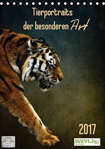 9783664829170: Tierportraits der besonderen Art / seen.by EDITION (Tischkalender 2017 DIN A5 hoch): Fotokunstbilder mit tierischen Motiven begleiten durch das Jahr. (Monatskalender, 14 Seiten)
