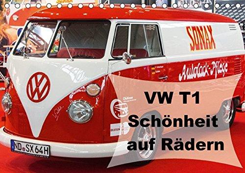 9783664829903: VW T1 - Schönheit auf Rädern (Tischkalender 2017 DIN A5 quer): 13 wunderschöne VW T1 in verschiedenen Ausführungen (Monatskalender, 14 Seiten )