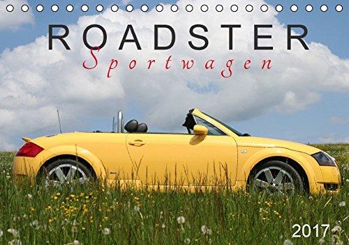 Roadster Sportwagen (Tischkalender 2017 DIN A5 quer): SchnelleWelten