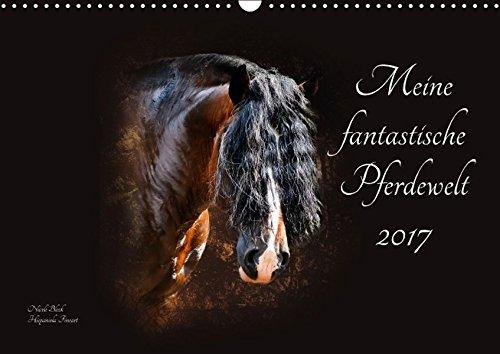 9783664842902: Meine fantastische Pferdewelt (Wandkalender 2017 DIN A3 quer): Eine stilistisch einzigartige Pferdegalerie (Monatskalender, 14 Seiten )