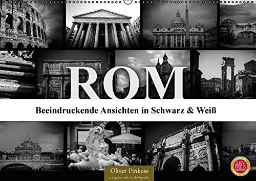9783664848997: ROM - Ansichten in Schwarz und Weiß (Wandkalender 2017 DIN A2 quer): Italiens Hauptstadt ROM in beeindruckenden Bildern. (Monatskalender, 14 Seiten)