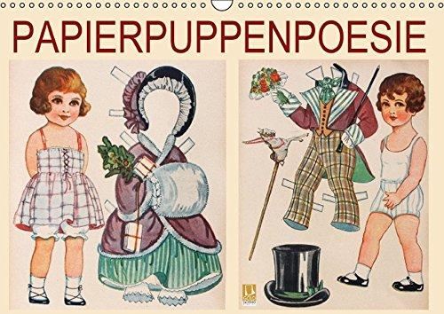 9783664851416: Papierpuppenpoesie (Wandkalender 2017 DIN A3 quer): Sammlerin und Autorin Karen Erbs nähert sich ihrer Faszination für alte Anziehpuppen aus Papier mit Photos und Poesie (Monatskalender, 14 Seiten )