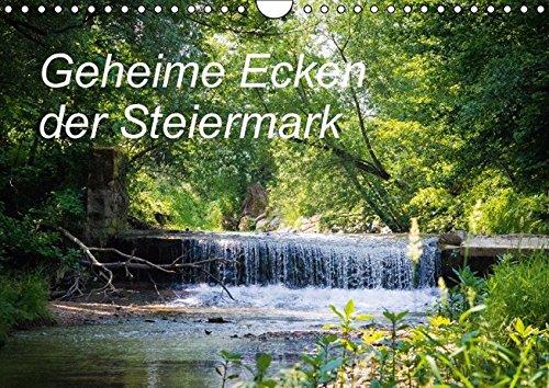 9783664864843: Geheime Ecken der Steiermark (Wandkalender 2017 DIN A4 quer): Kleine Naturschönheiten (Monatskalender, 14 Seiten )
