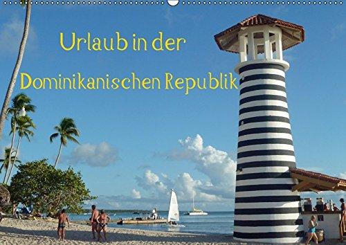 9783664884797: Urlaub in der Dominikanischen Republik (Wandkalender 2017 DIN A2 quer): Relaxen in der Karibik (Monatskalender, 14 Seiten )