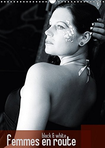 9783664885176: femmes en route (Wandkalender 2017 DIN A3 hoch): black & white (Monatskalender, 14 Seiten )