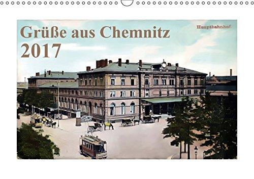 9783664909254: Grüße aus Chemnitz (Wandkalender 2017 DIN A3 quer): Die schönsten Postkarten aus der Kaiserzeit (Monatskalender, 14 Seiten )