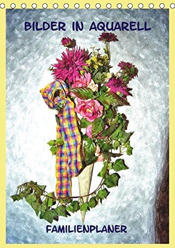 9783664911233: Bilder in Aquarell Familienplaner (Tischkalender 2017 DIN A5 hoch): Alltägliche Motive in Aquarell-Malerei (Planer, 14 Seiten )