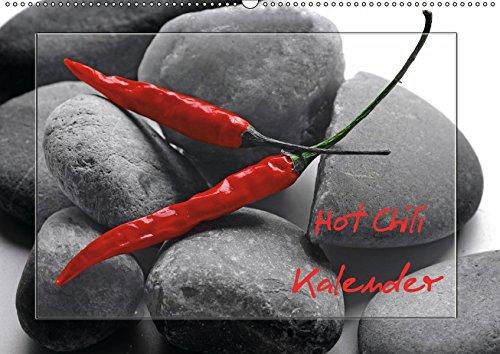 9783664911813: Hot Chili Küchen Kalender (Wandkalender 2017 DIN A2 quer): Rote Chili ist immer ein Blickfang, dies ist ein wundervoller Food Kalender in dem die ... steht (Monatskalender, 14 Seiten )