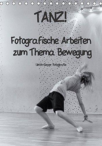 9783664930951: TANZ! (Tischkalender 2017 DIN A5 hoch): Fotografische Arbeiten zum Thema Bewegung (Monatskalender, 14 Seiten )