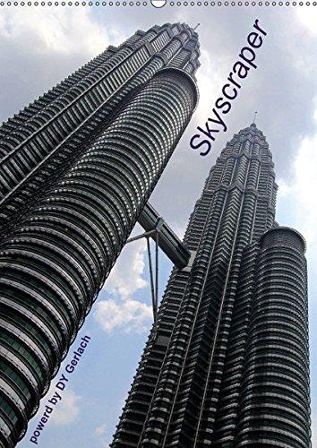 9783664953004: Skyscraper (Wandkalender 2017 DIN A2 hoch): Endtecken Sie die Hochhäuser der Welt (Monatskalender, 14 Seiten)