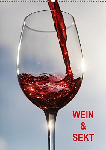 9783664965908: Wein und Sekt (Wandkalender 2017 DIN A2 hoch): Fotografien vom Wein (Monatskalender, 14 Seiten )