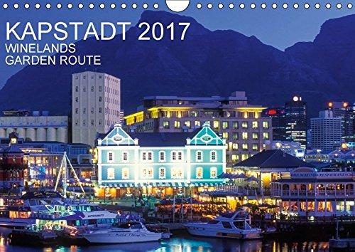9783664984220: Kapstadt, Winelands und Garden Route (Wandkalender 2017 DIN A4 quer): Kapstadt in 13 faszinierenden Aufnahmen (Monatskalender, 14 Seiten )