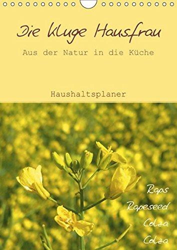 9783664986750: Die kluge Hausfrau - Aus der Natur in die Küche (Wandkalender 2017 DIN A4 hoch): Haushaltsplaner, Küchenplaner (Geburtstagskalender, 14 Seiten )