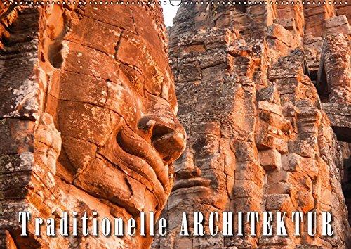 9783665003043: Traditionelle Architektur (Wandkalender 2017 DIN A2 quer): Beeindruckende Bautraditionen aus Stein, Lehm und Holz (Monatskalender, 14 Seiten )