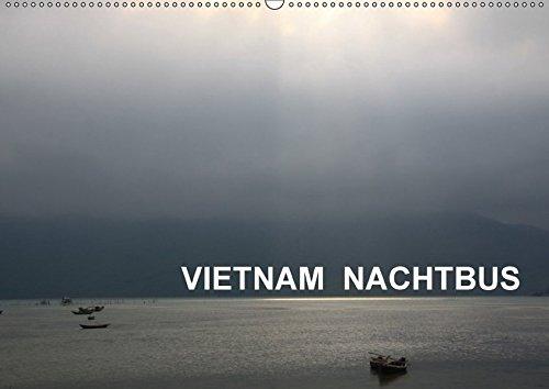9783665006556: VIETNAM NACHTBUS (Wandkalender 2017 DIN A2 quer): Emotionale Reise mit dem NACHTBUS durch Vietnam (Monatskalender, 14 Seiten )