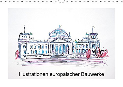 9783665021542: Illustrationen europäischer Baukwerke (Wandkalender 2017 DIN A3 quer): Illustrationen europäischer Bauwerke und Sehenswürdigkeiten (Monatskalender, 14 Seiten )