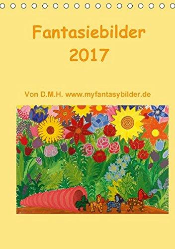 9783665028480: Fantasiebilder 2017 / Planer (Tischkalender 2017 DIN A5 hoch): Ein Fantasiekalender der zum Tagträumen einlädt. (Planer, 14 Seiten )