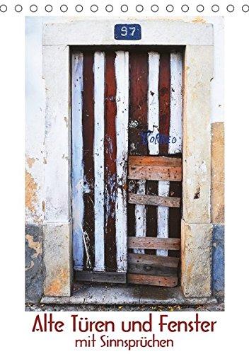 9783665031756: Alte Türen und Fenster mit Sinnsprüchen (Tischkalender 2017 DIN A5 hoch): Momentaufnahmen eines Urlaubs in Portugal (Monatskalender, 14 Seiten )
