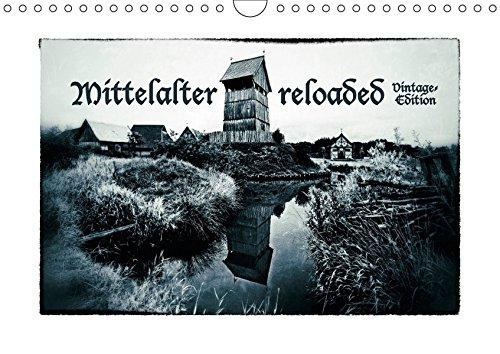 9783665042431: Mittelalter reloaded Vintage-Edition (Wandkalender 2017 DIN A4 quer): Portraits von Rittern, Gewandeten und alten Burgen (Monatskalender, 14 Seiten )