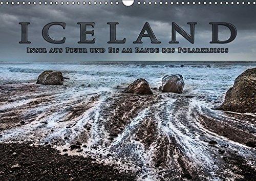 9783665053598: Iceland - Insel aus Feuer und Eis am Rande des Polarkreises (Wandkalender 2017 DIN A3 quer): Highlights entlang der Ringstraße (Monatskalender, 14 Seiten )