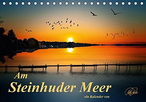 9783665059040: Am Steinhuder Meer (Tischkalender 2017 DIN A5 quer): Folgen Sie dem Fotokünstler Peter Roder an das Steinhuder Meer - Paradies für Wassersportler, ... eines Naturparks (Monatskalender, 14 Seiten )