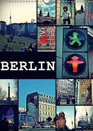 9783665070403: BERLIN / vertikal (Wandkalender 2017 DIN A3 hoch): Streets of Berlin (Monatskalender, 14 Seiten )