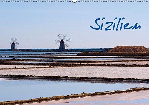 9783665074784: Sizilien (Wandkalender 2017 DIN A2 quer): In herrlichen Fotografien kommt die ganze Lebensfreude und Kultur Siziliens zur Geltung (Monatskalender, 14 Seiten )