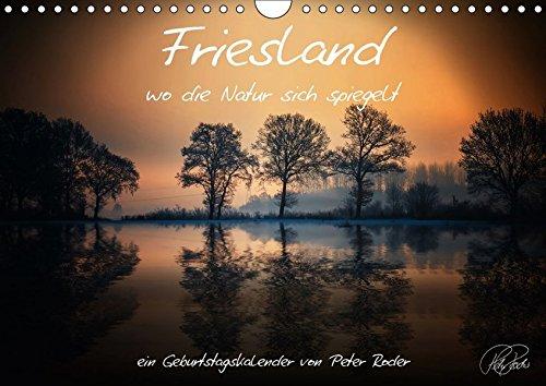 9783665078300: Friesland - wo die Natur sich spiegelt / CH-Version / Geburtstagskalender (Wandkalender 2017 DIN A4 quer): Peter Roder präsentiert eine Sammlung ... der Nordsee (Geburtstagskalender, 14 Seiten )