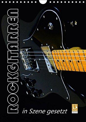 9783665080297: ROCKGITARREN in Szene gesetzt / Geburtstagskalender (Wandkalender 2017 DIN A4 hoch): Auf jedem Kalenderblatt präsentieren sich Gitarrenschönheiten, ... haben. (Geburtstagskalender, 14 Seiten )