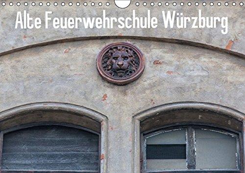 9783665089245: Alte Feuerwehrschule Würzburg (Wandkalender 2017 DIN A4 quer): Bilder eines verlassenen Ortes (Monatskalender, 14 Seiten)
