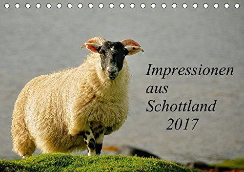 9783665089924: Impressionen aus Schottland / CH-Version (Tischkalender 2017 DIN A5 quer): Kirsten und Holger Karius zeigen Ihnen in hervorragenden Fotos Schottlands ... seine Tierwelt. (Monatskalender, 14 Seiten )