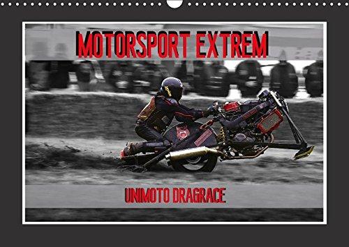 9783665090586: Motorsport Extrem Unimoto Dragrace (Wandkalender 2017 DIN A3 quer): Echte Männer auf außergewöhnlichen Fahrzeugen, das ist Unimoto Dragrace. (Monatskalender, 14 Seiten )