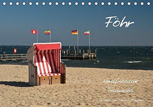 9783665100544: Föhr - Nordfriesische Trauminsel (Tischkalender 2017 DIN A5 quer): Impressionen von der Nordseeinsel Föhr (Monatskalender, 14 Seiten )