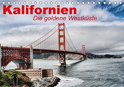 9783665103422: Kalifornien . Die goldene Westküste (Tischkalender 2017 DIN A5 quer): Der goldene Bundesstaat der USA an der Westküste (Monatskalender, 14 Seiten )