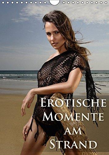 9783665103729: Erotische Momente am Strand (Wandkalender 2017 DIN A4 hoch): Das beste von Model Sabrina`s sexy Strandshootings ! (Monatskalender, 14 Seiten )