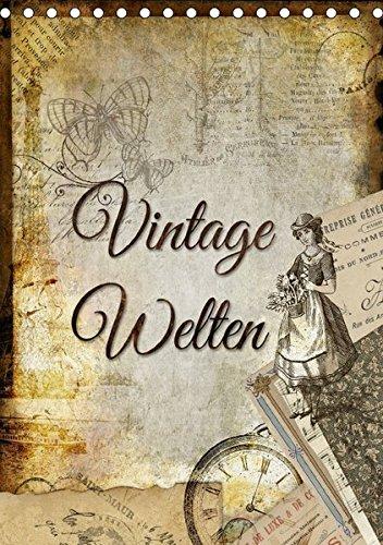 9783665109639: Vintage Welten (Tischkalender 2017 DIN A5 hoch): Dekorative Collagen im original französischen Vintage-Chic (Monatskalender, 14 Seiten )