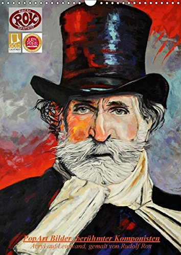 9783665132583: PopArt Bilder berühmter Komponisten (Wandkalender 2017 DIN A3 hoch): Acryl auf Leinwand, gemalt von Rudolf Rox (Monatskalender, 14 Seiten )