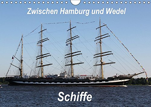 9783665137786: Schiffe - Zwischen Hamburg und Wedel (Wandkalender 2017 DIN A4 quer): Schiffe. Zwischen Hamburg und Wedel ein alltäglicher und doch immer wieder neuer Anblick. (Monatskalender, 14 Seiten )
