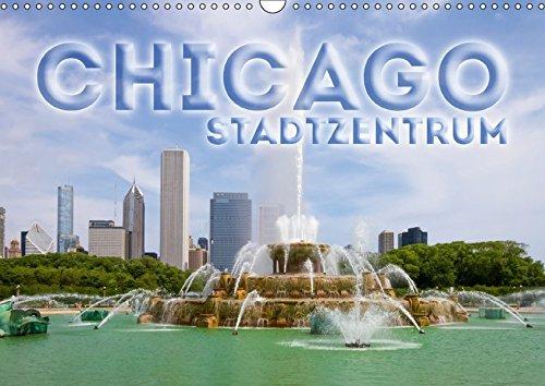 9783665149338: CHICAGO Stadtzentrum (Wandkalender 2017 DIN A3 quer): Die markante US-Metropole (Monatskalender, 14 Seiten )