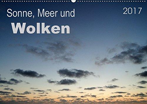 9783665155018: Sonne, Meer und Wolken (Wandkalender 2017 DIN A2 quer): 13 beeindruckende Wolkenbilder und -formen für jeden Monat im Jahr (Monatskalender, 14 Seiten )