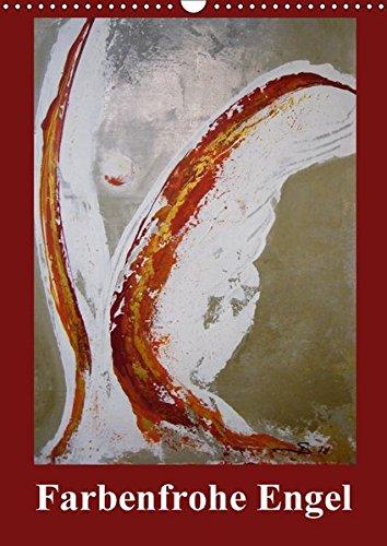 9783665156817: Farbenfrohe Engel (Wandkalender 2017 DIN A3 hoch): Kunstvolle Engel, handgemalt. (Monatskalender, 14 Seiten )