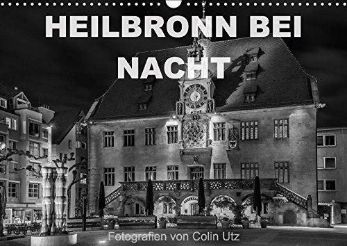 9783665157791: Heilbronn bei Nacht (Wandkalender 2017 DIN A3 quer): Der Wandkalender