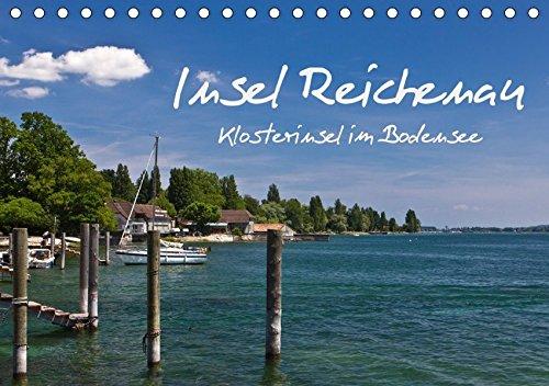 9783665168438: Insel Reichenau - Klosterinsel im Bodensee (Tischkalender 2017 DIN A5 quer): Ein fotografischer Streifzug über die größte Insel im Bodensee (Monatskalender, 14 Seiten )
