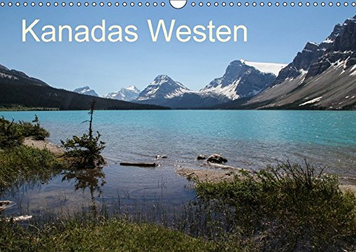 9783665169954: Kanadas Westen 2017 (Wandkalender 2017 DIN A3 quer): Die schönsten Landschaften des kanadischen Westen (Monatskalender, 14 Seiten )