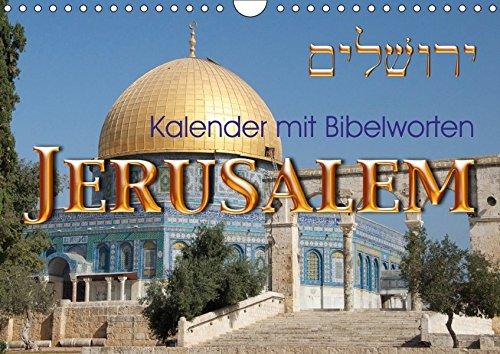 9783665172756: Jerusalem. Kalender mit BibelwortenCH-Version (Wandkalender 2017 DIN A4 quer): Entdecken Sie die Schönheit Jerusalems zusammen mit Worten aus der Bibel (Monatskalender, 14 Seiten )
