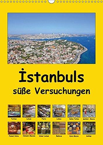 9783665175375: Baklava, Lokma, Lokum: Istanbuls süße Versuchungen (Wandkalender 2017 DIN A3 hoch): Osmanische und türkische Süßigkeiten auf den Straßen Istanbuls (Monatskalender, 14 Seiten )