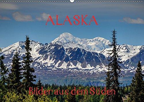 9783665177645: ALASKA - Bilder aus dem Süden (Wandkalender 2017 DIN A2 quer): Südliches Alaska - Momentaufnahmen (Monatskalender, 14 Seiten )