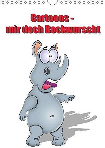 9783665180027: Cartoons - mir doch Bockwurscht (Wandkalender 2017 DIN A4 hoch): Kalender für Cartoonfans und Tierliebhaber (Planer, 14 Seiten )