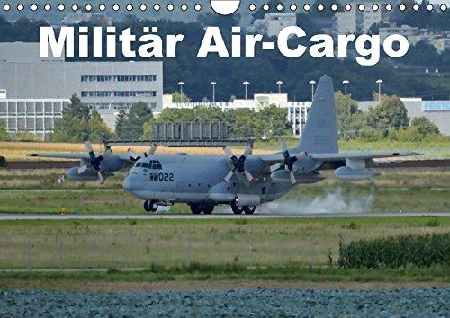 9783665182519: Militär Air-Cargo (Wandkalender 2017 DIN A4 quer): Ein Kalender mit ausgesuchten Militär Transport-Flugzeugen (Monatskalender, 14 Seiten )